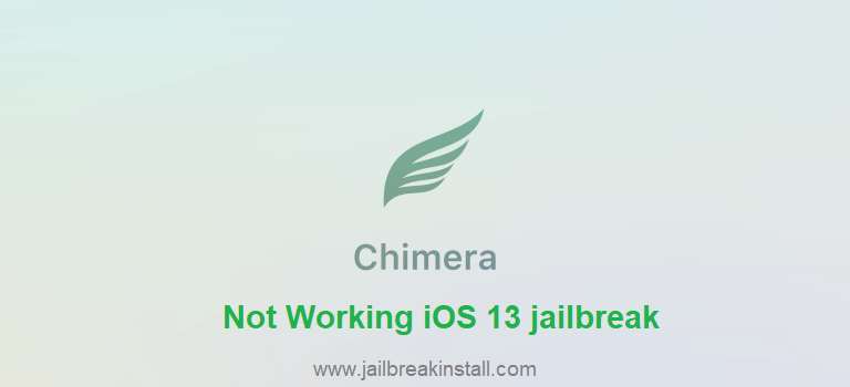 Chimera Not Working iOS 13 jailbreak